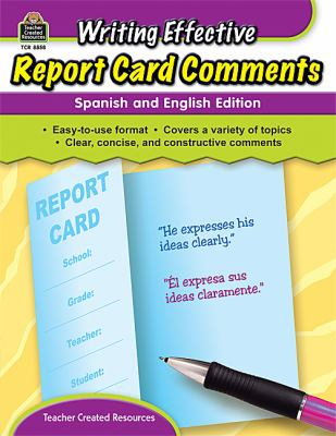 Writing Effective Report Card Comments 9781420688580