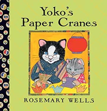 Yoko's Paper Cranes 9781423119845