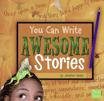 You Can Write Awesome Stories 9781429679602