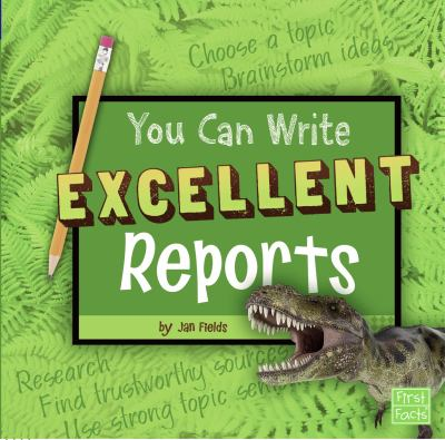 You Can Write Excellent Reports 9781429676144