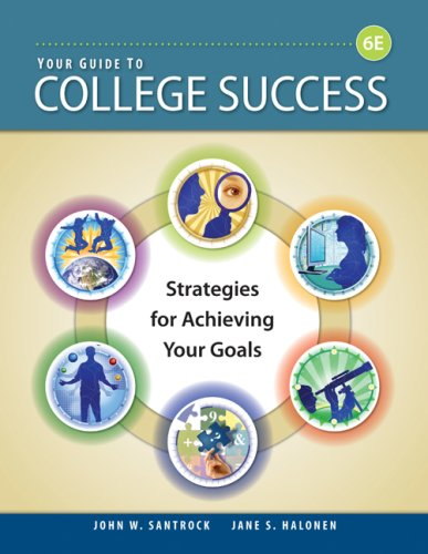 Your Guide to College Success: Strategies for Achieving Your Goals 9781428231122