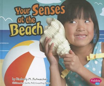 Your Senses at the Beach 9781429666633