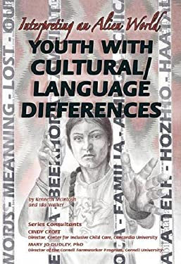 Youth with Cultural/Language Differences: Interpreting an Alien World 9781422204412