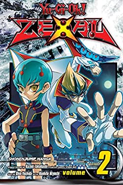 Yu-GI-Oh! Zexal, Vol. 2 9781421549804