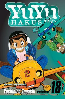 YuYu Hakusho, Volume 18: The Demon Plane Unification Tournament 9781421524498