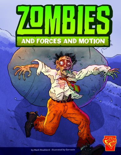 Zombies and Forces and Motion 9781429665773