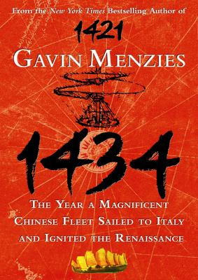 1434: The Year a Magnificent Chinese Fleet Sailed to Italy and Ignited the Renaissance 9781433214622