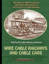 1887 Prospectus for San Francisco's Wire Cable Railways and Cable Cars