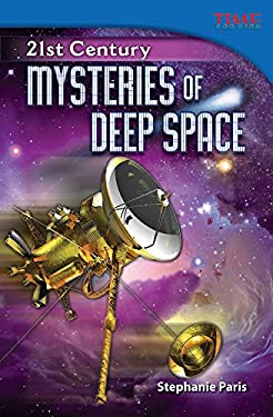 21st Century: Mysteries of Deep Space