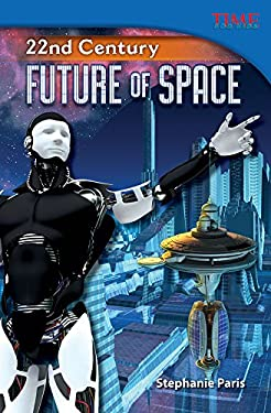 22nd Century: Future of Space 9781433349010