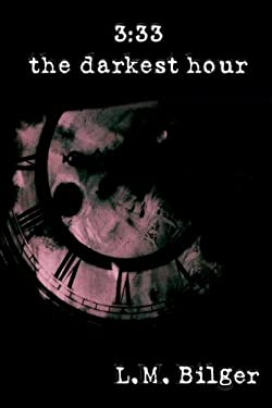 3: 33: The Darkest Hour 9781435760363