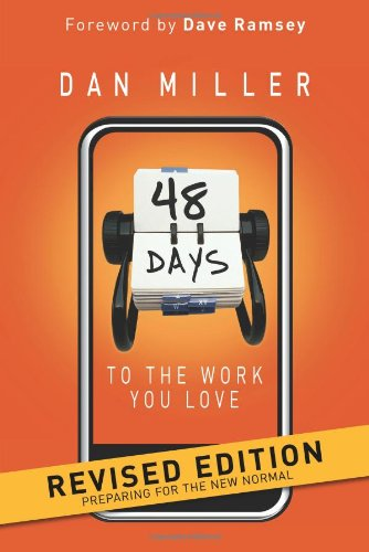 48 Days to the Work You Love: Preparing for the New Normal 9781433669330