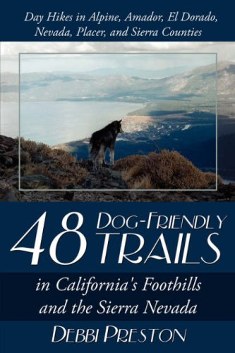 48 Dog-Friendly Trails: In California's Foothills and the Sierra Nevada 9781434377661