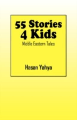 55 Stories 4 Kids: Middle Eastern Tales