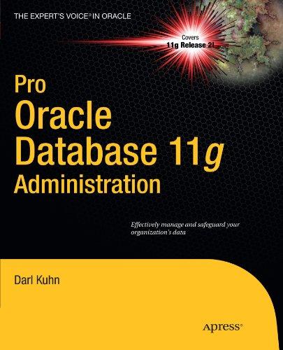 Pro Oracle Database 11g Administration 9781430229704