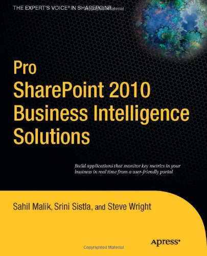 Pro Sharepoint 2010 Business Intelligence Solutions 9781430232858
