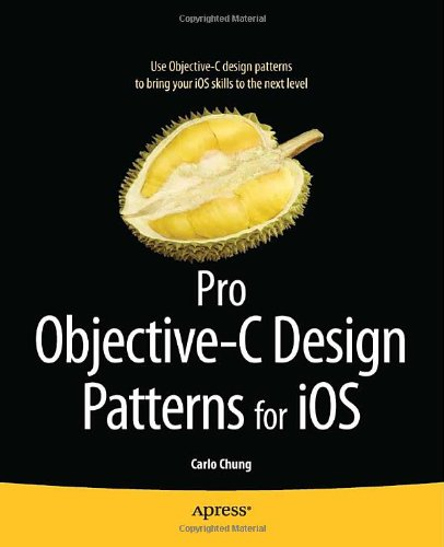 Pro Objective-C Design Patterns for IOS 9781430233305