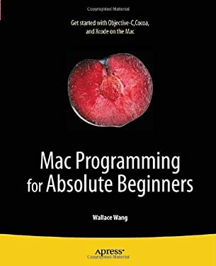 Mac Programming for Absolute Beginners 9781430233367
