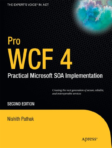 Pro Wcf 4: Practical Microsoft Soa Implementation 9781430233688