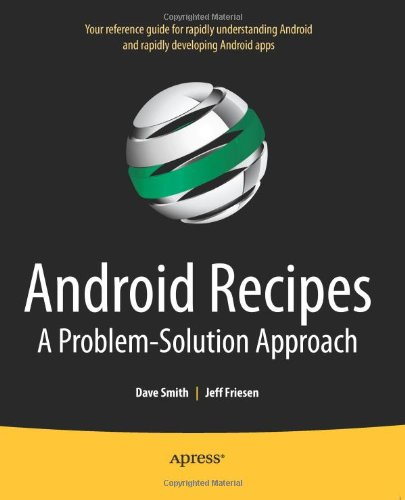 Android Recipes: A Problem-Solution Approach 9781430234135
