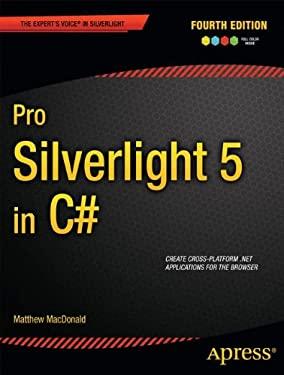 Pro Silverlight 5 in C# 9781430234791