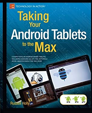 Taking Your Android Tablets to the Max 9781430236894