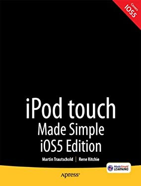 iPod Touch Made Simple, IOS 5 Edition 9781430237143