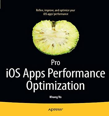Pro IOS Apps Performance Optimization 9781430237174