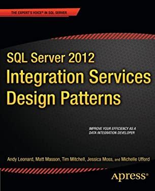 SQL Server 2012 Integration Services Design Patterns 9781430237716