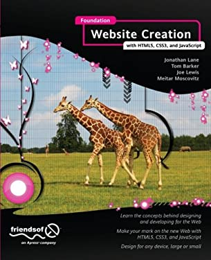 Foundation Website Creation with Html5, Css3, and JavaScript 9781430237891
