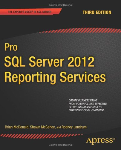Pro SQL Server 2012 Reporting Services 9781430238102