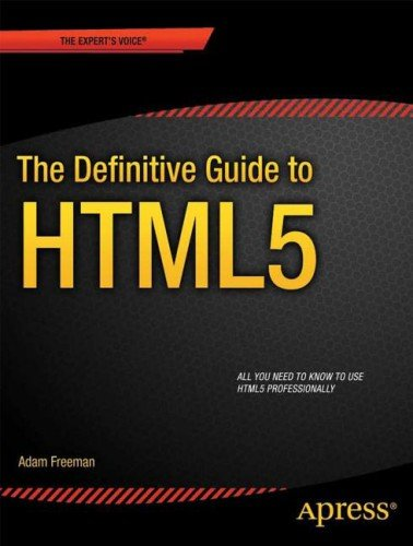 The Definitive Guide to HTML5 9781430239604