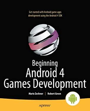Beginning Android 4 Games Development 9781430239871