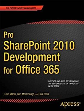 Pro Sharepoint 2010 Development for Office 365 9781430241829