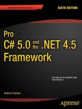 Pro C# 5.0 and the .Net 4.5 Framework - 6th Edition