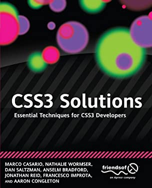 Css3 Solutions: Essential Techniques for Css3 Developers 9781430243359