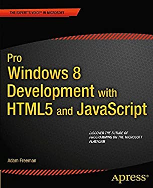 Pro Windows 8 Development with Html5 and JavaScript 9781430244011