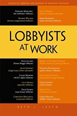Lobbyists at Work 9781430245605
