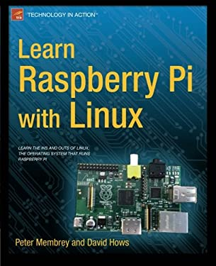 Learn Raspberry Pi with Linux 9781430248217