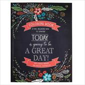 """Today Is Going To Be A Great Day"" Inspirational Adult Coloring Book 23159469"