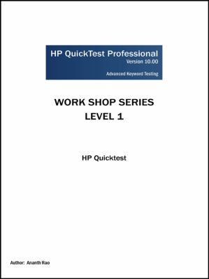 HP Quicktest Professional Workshop Series: Level 1: HP Quicktest 9781432753405