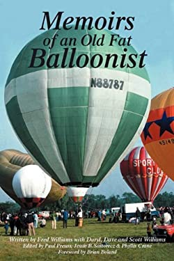 Memoirs of an Old Fat Balloonist 9781432760977