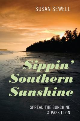 Sippin' Southern Sunshine 9781432764470