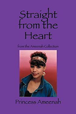 Straight from the Heart: From the Ameenah Collection 9781432768164