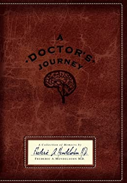 A Doctor's Journey: A Collection of Memoirs 9781432769277