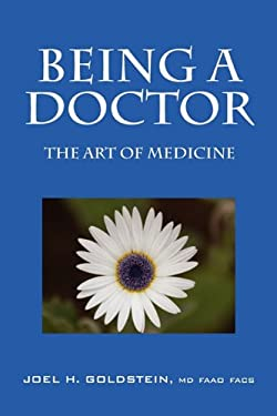 Being a Doctor: The Art of Medicine 9781432770501