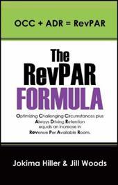 The Revpar Formula: Occ + Adr = Revpar 13990832
