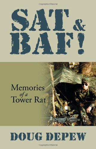 SAT & Baf!: Memories of a Tower Rat 9781432771324