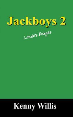 Jackboys 2: Londa's Bridges 9781432772345