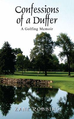 Confessions of a Duffer: A Golfing Memoir 9781432772437